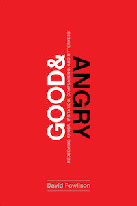 Good & Angry — David Powlison (a book review)